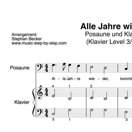 """""""Alle Jahre wieder"""" für Posaune (Klavierbegleitung Level 3/10)   inkl. Aufnahme, Text und Playalong music-step-by-step"""