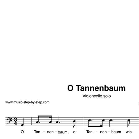 """""""O Tannenbaum"""" für Cello solo   inkl. Aufnahme und Text by music-step-by-step"""