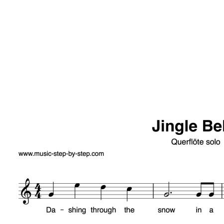 """Jingle Bells"" für Querflöte solo | inkl. Aufnahme und Text by music-step-by-step"