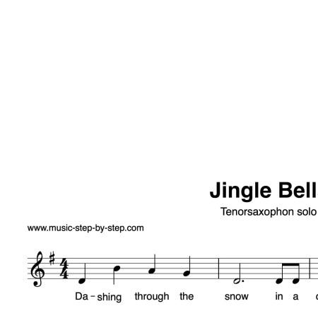 """Jingle Bells"" für Tenorsaxophon solo | inkl. Aufnahme und Text by music-step-by-step"