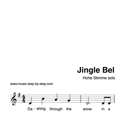 """""""Jingle Bells"""" für Gesang, hohe Stimme solo   inkl. Aufnahme und Text by music-step-by-step"""