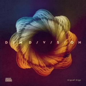 Miguel Migs Dim Divison cover