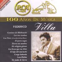 FEDERICO VILLA – 100 ANOS DE MUSICA (2 CDS)