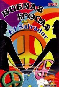 BUENAS EPOCAS – DE EL SALVADOR (DVD)