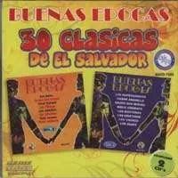 BUENAS EPOCAS – 30 CLASICAS DE EL SALVADOR (2 CD'S)
