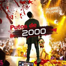 Gabriel Flames – Putos De 2000 (Diss Track)