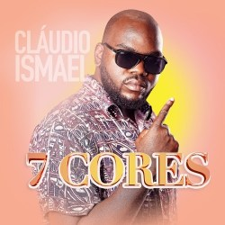 Cláudio Ismael – 7 Cores
