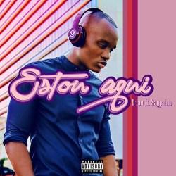 D-Lon – Estou Aqui (feat. Saypablo)