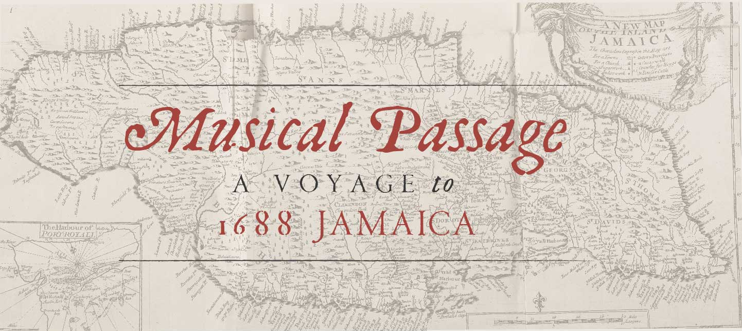 Musical Passage - A Voyage to 1688 Jamaica