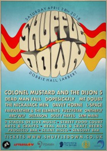 Flyer for the ShuffleDown music festival on 28 April 2018 showing names of the bands playing. The headline acts were Colonel Mustard and the Dijon 5, Dead Man Fall, and Dopesickfly