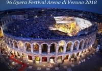 Arena di Verona 96° Opera Festival 2018: Titoli, Cast e Date.