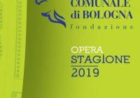 LA STAGIONE D'OPERA 2019 DI BOLOGNA