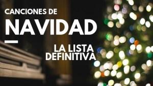 Las mejores canciones para la Navidad