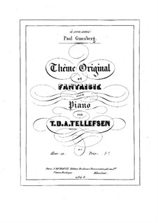 Fantasia on Original Theme, Op.12 by T. Tellefsen on MusicaNeo
