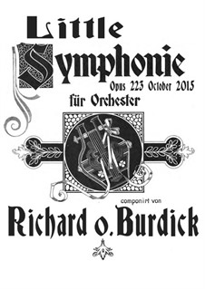 Little Symphony for Full Orchestra, Op.223 by R. Burdick