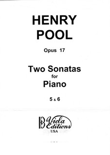 Two Sonatas for Piano, No.5-6, Op.17 by H. Pool on MusicaNeo