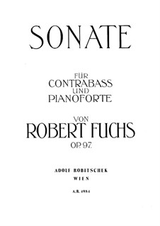 Sonata for Double Bass and Piano, Op.97 by R. Fuchs on