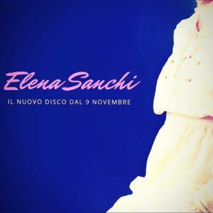 Attesa per il nuovo disco di Elena Sanchi in uscita il 9 novembre