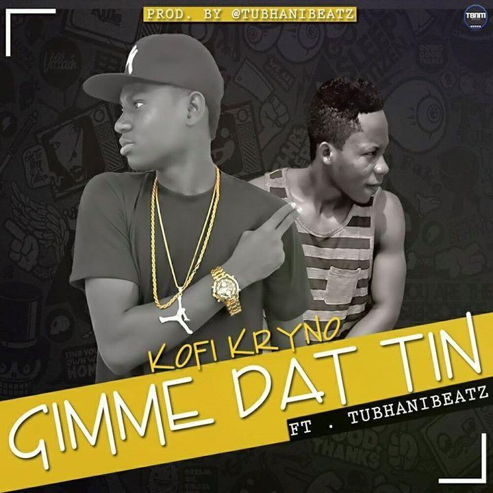 Kofi kryno – gimme that FT tubhani