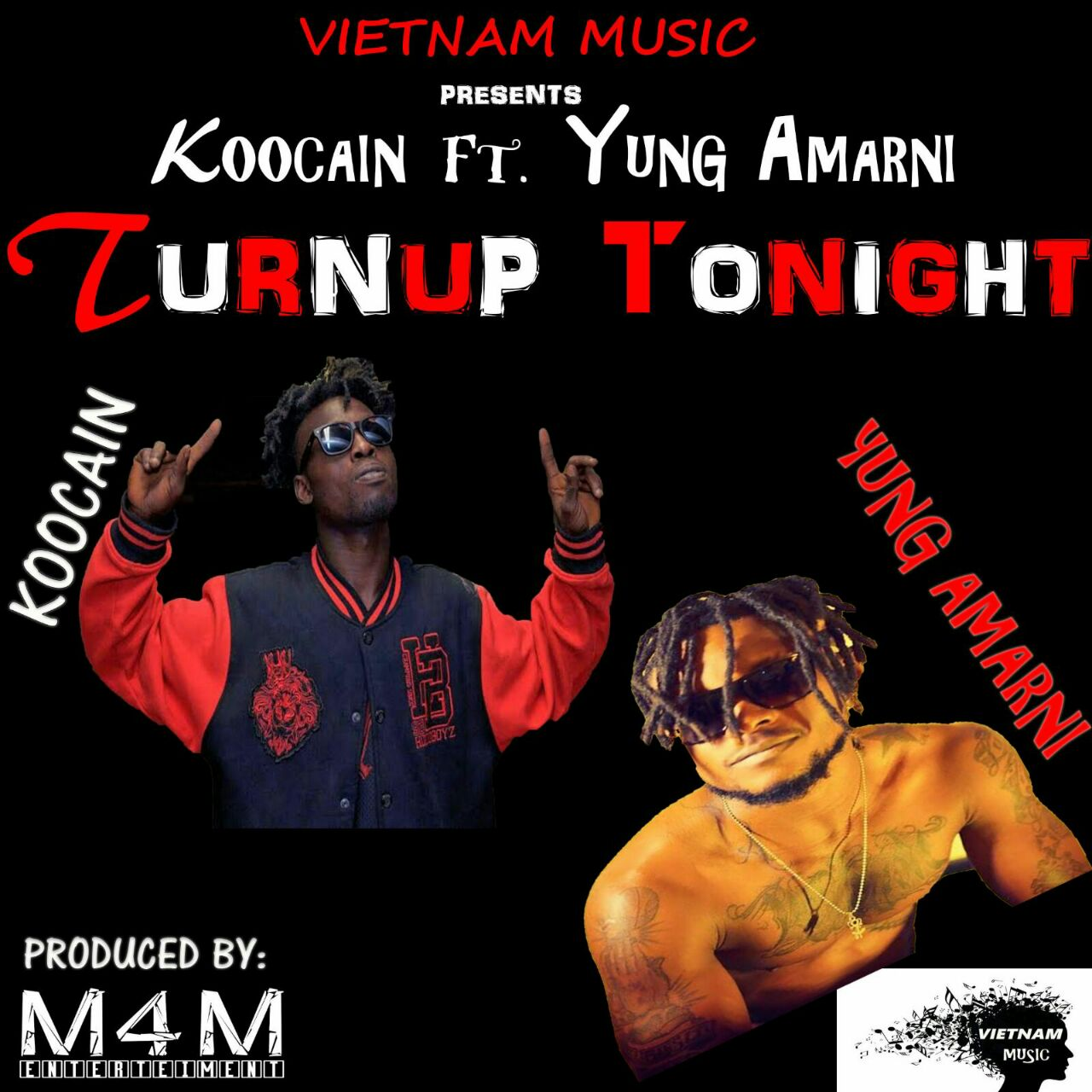 Koocain ft. Yung Amarni-(Turnup Tonight )prodby M4M