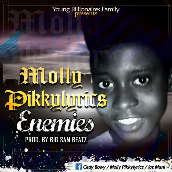 Molly PikkyLyrics-ENEMIES(prodby Big Sam Beatz)