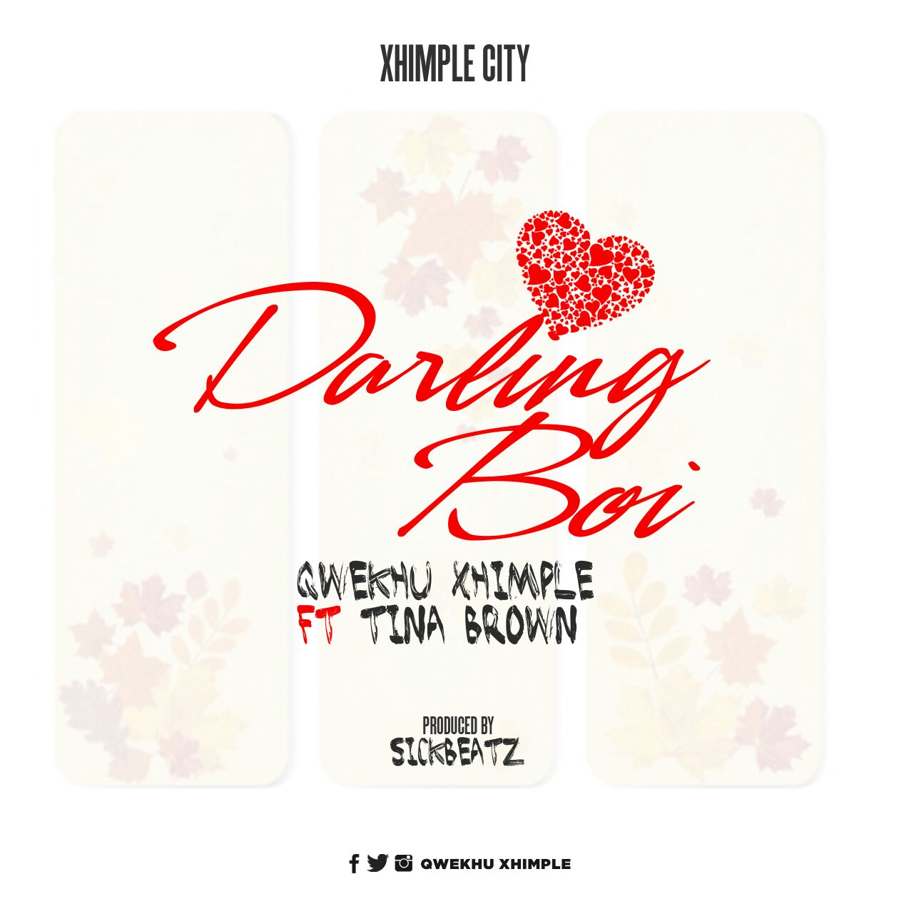 Qwekhu xhimple-DARLING BOI ft Tina Brown(prodby SickBeatz)