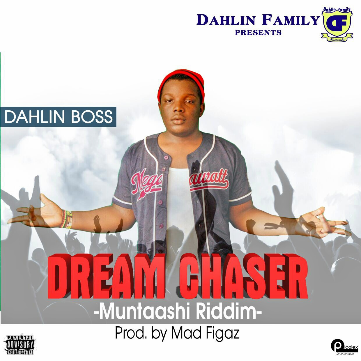 DAHLIN BOSS – DREAM CHASER (MUNTASHI RIDDIM) PRODBY MAD FIGAS