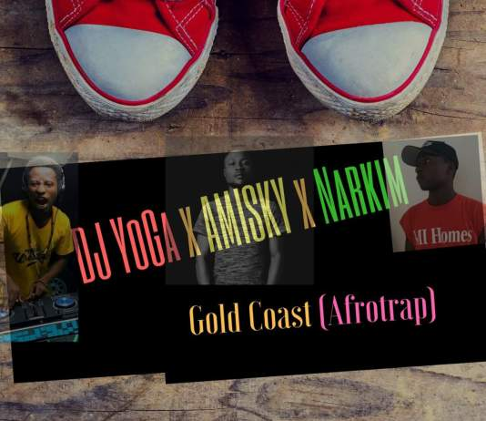 DJ YOGA -GOLD COAST FT AMISKY & NARKIM (AFRO TRAP)