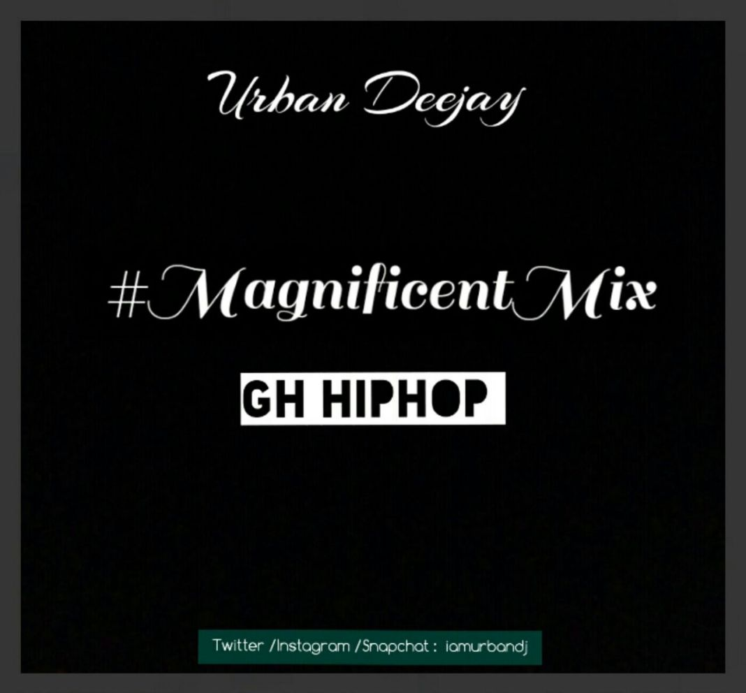 urban deejay magnificent mix gh hip hop music arena gh