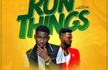 Stalwart – Run Things feat. D_Ennay (Mixed by Ogee BlackTee)