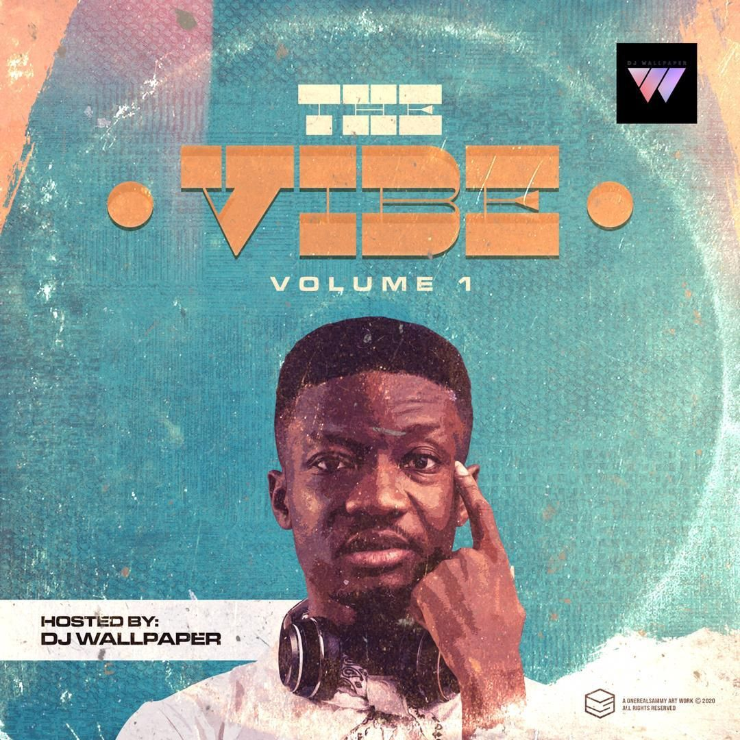 DJ Wallpaper – The Vibe Mix Vol 1