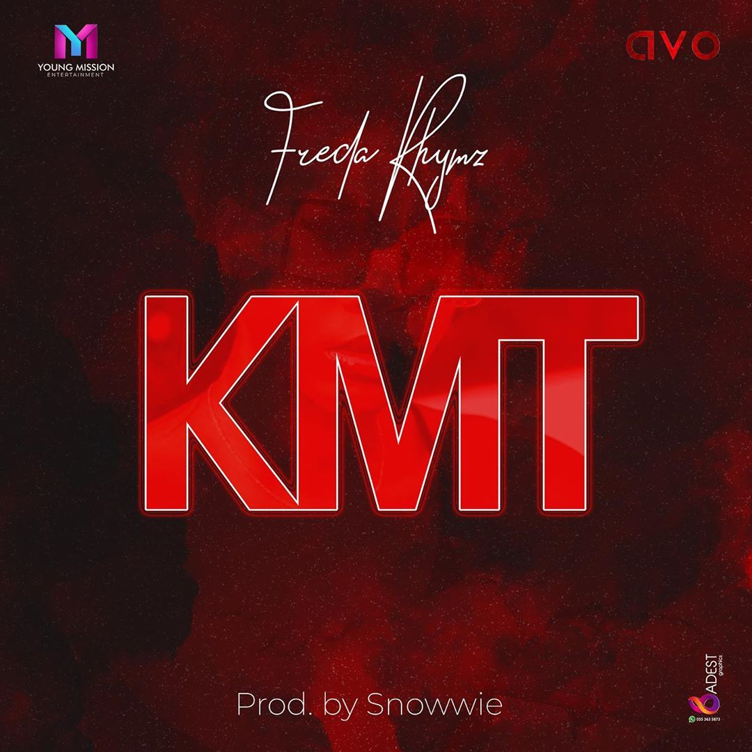 Freda Rhymz – KMT (Official Lyrics)