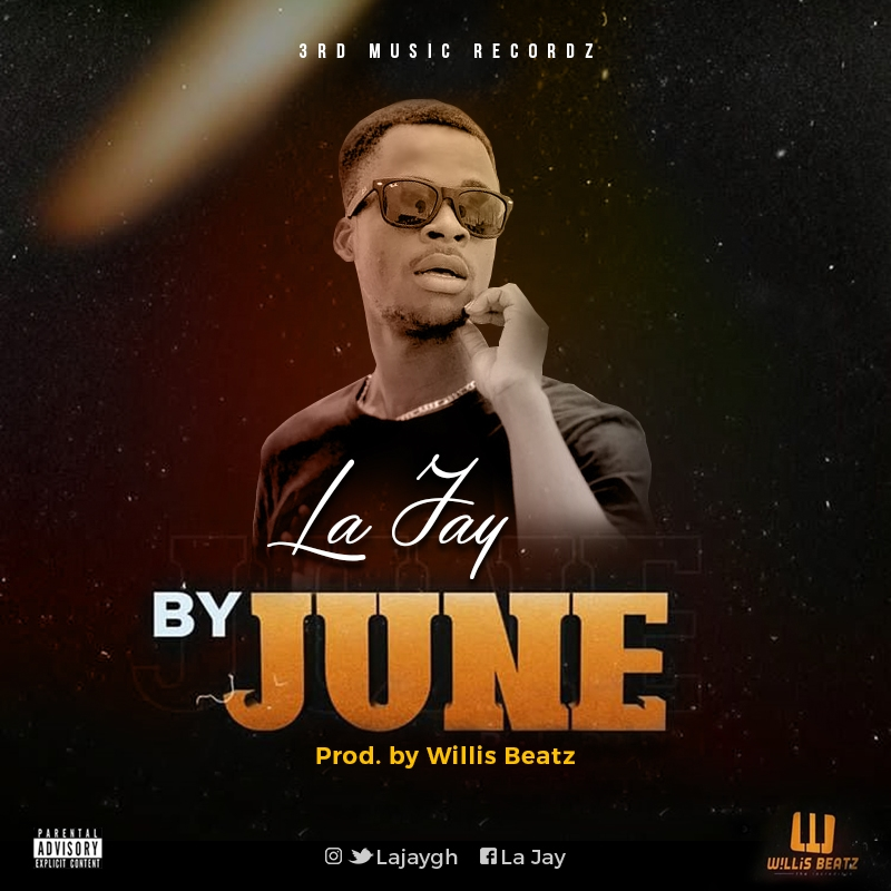 La Jay – By June (Prod. by Willis Beatz)