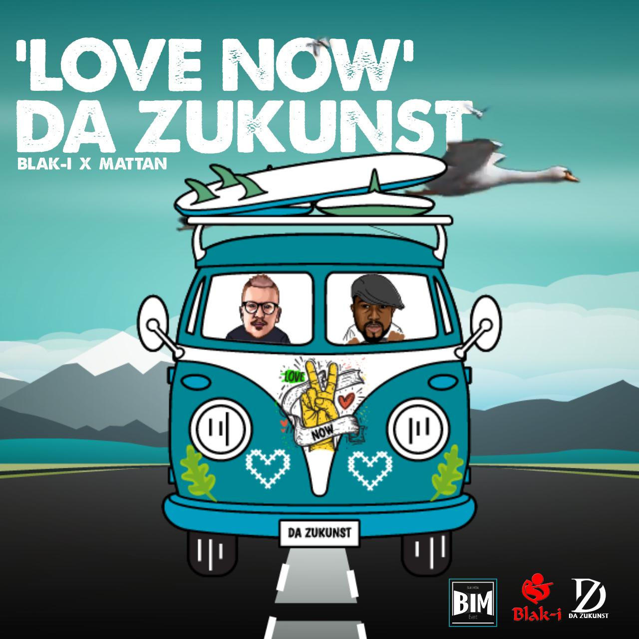Da Zukunst – Love Now (Prodby Blak-I)