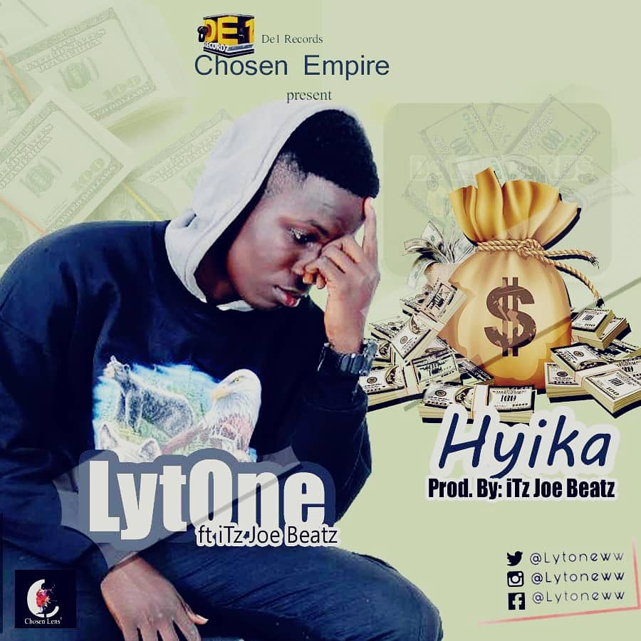 Lytone – Hyika ft Itz Joe (Produced by Itz Joe Beatz).