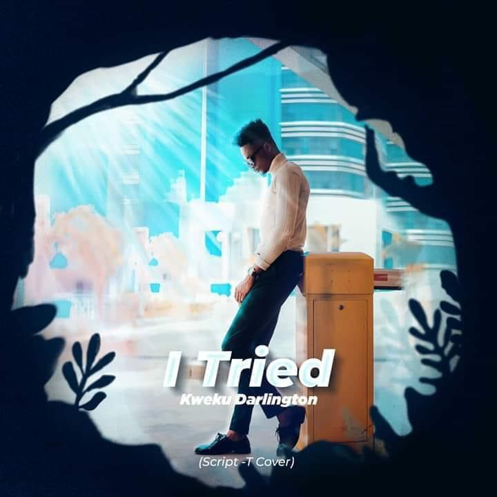 Kweku Darlington – iTried (Mixed By Otiti)
