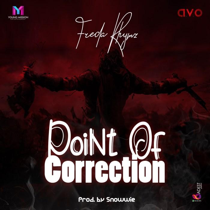 Freda Rhymz – Point of Correction (Prod by Snowwie)