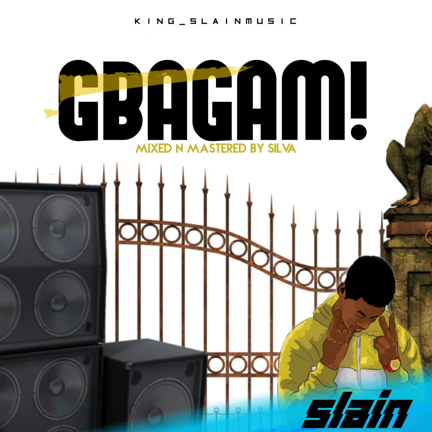 Slain – Gbagam (Mixed and Mastered by Silva)
