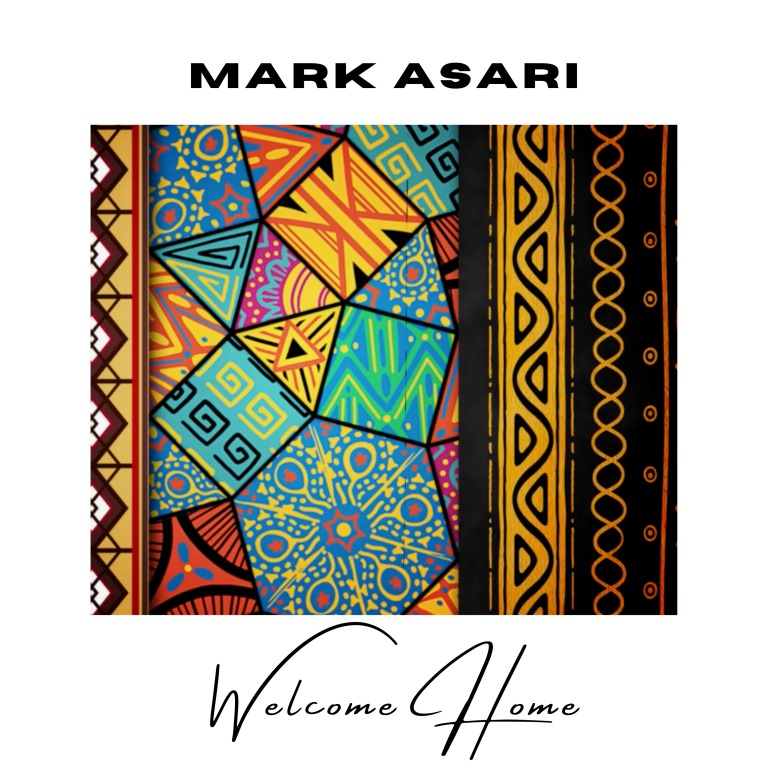 Mark Asari – Welcome Home (Prod. By Origami Beats)