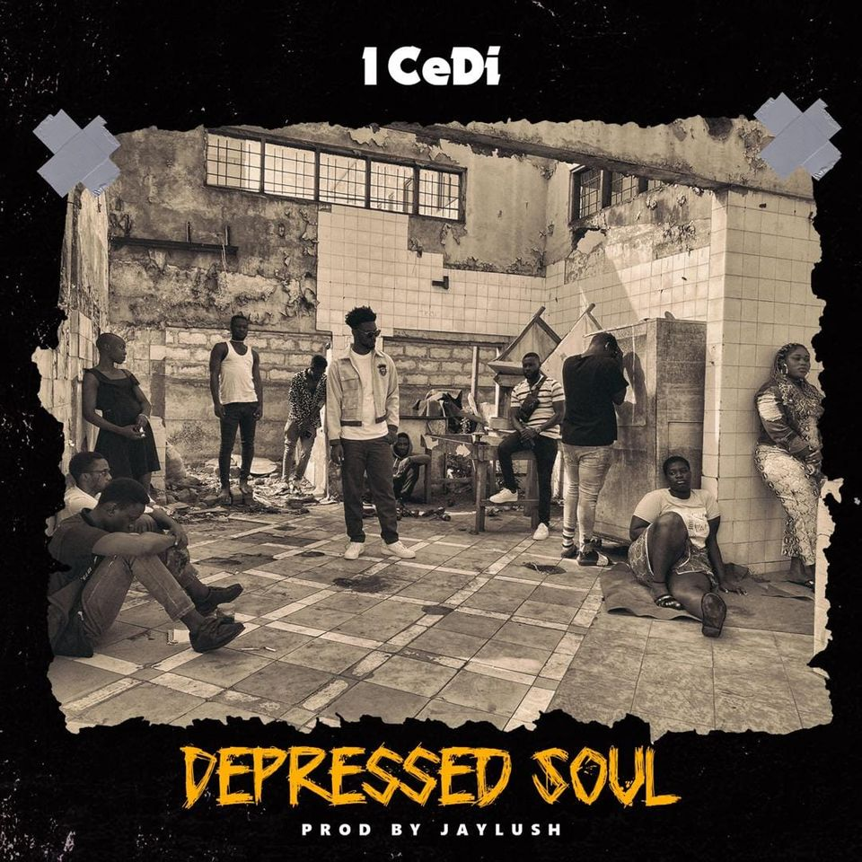 1 CeDi – Depressed Soul (Prod By Jaylush)