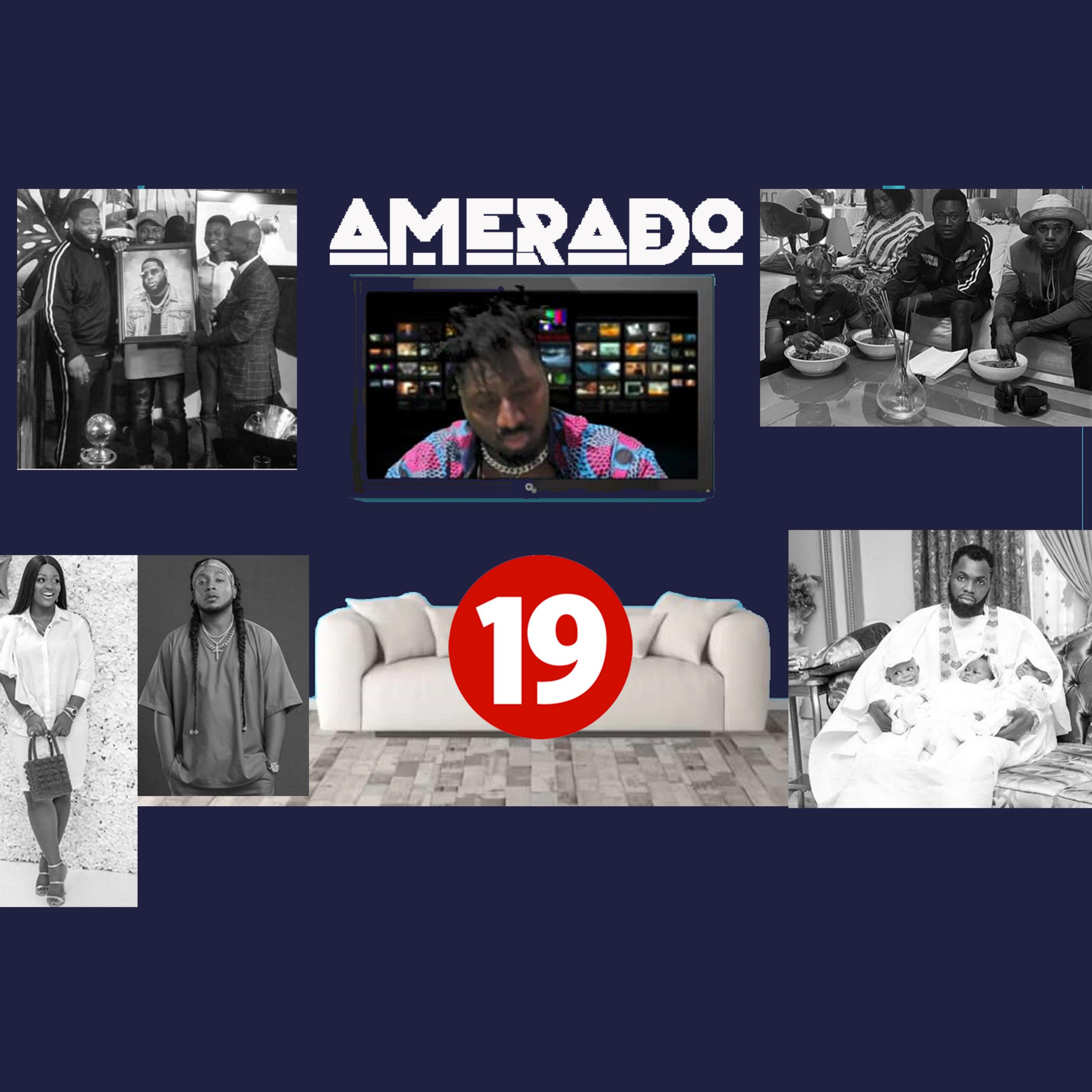 Amerado – Yeete Nsem Episode 19 (Prod by TwoBars)
