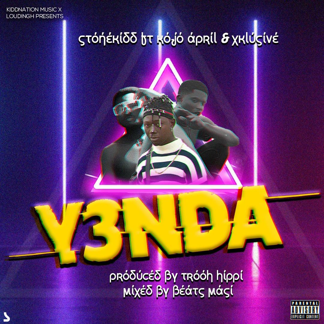 Stonekidd ft Kojo April & Xklusive – Yenda (Mixed By Beatz Masi)