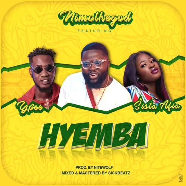 Nimo – Hyemba Ft Sista Afia & YPee (Prod. By Nitewolf)
