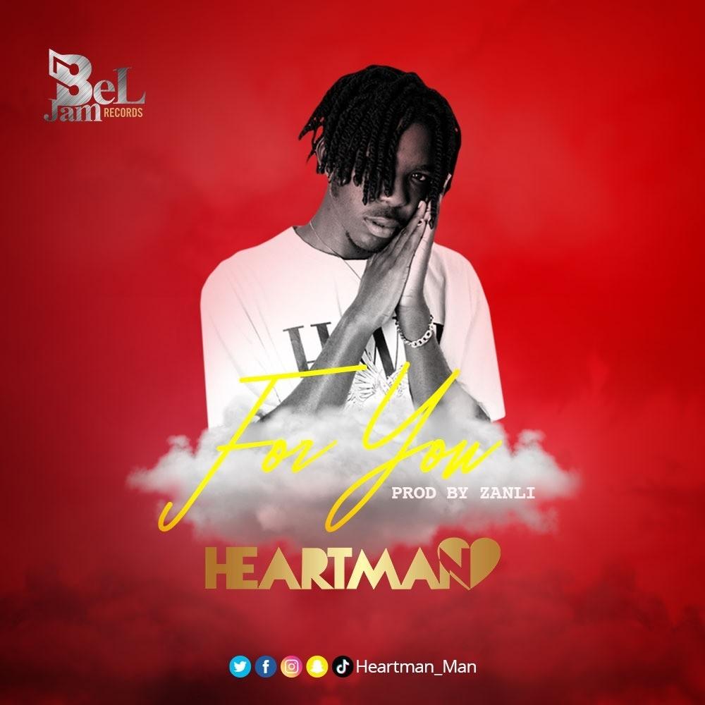 Heartman – For You (Prod by Zanli)