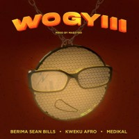 Berima Seanbills Enlists Kweku Afro and Medikal For New Street Anthem 'Wo Gyiii'