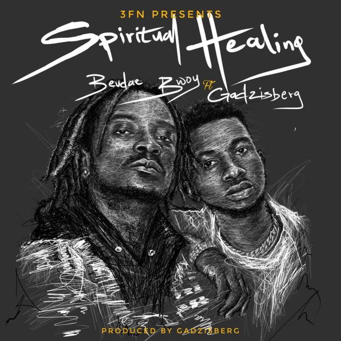 Bevdae Bwoy – Spiritual Healing ft Gadzisberg