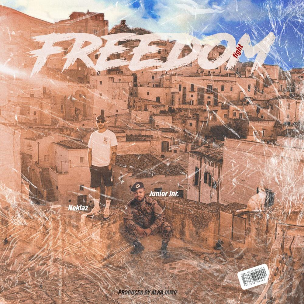Junior Jnr – Freedom Fight feat. Neklaz (Prod. By Alka Jamo)