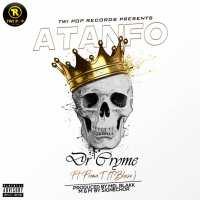 Dr Cryme – Atanfo feat. Flema T (Prod by Mel Blakk)
