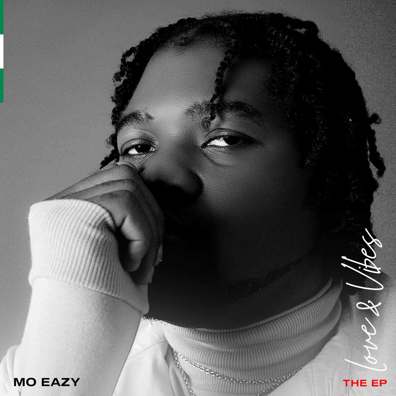 Mo Eazy – Love & Vibes EP