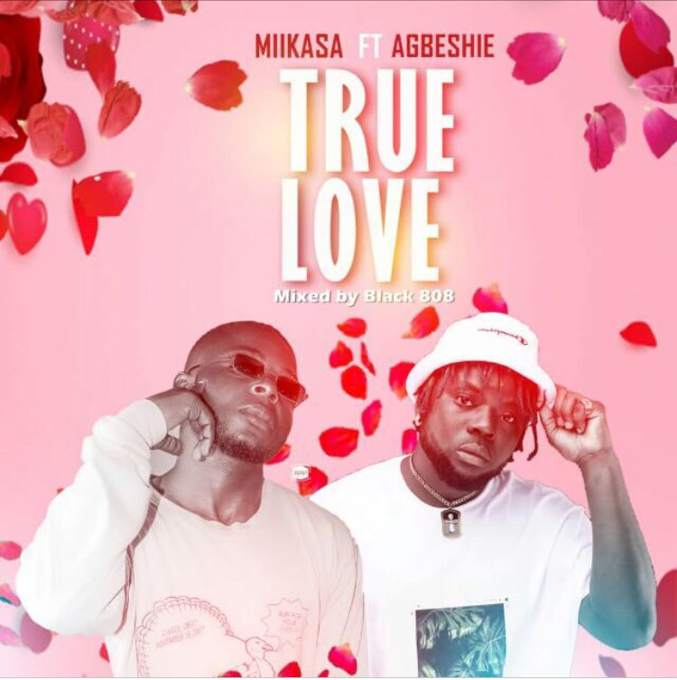 Mikasa ft Agbeshie – True Love (Mixed by Black BOB)